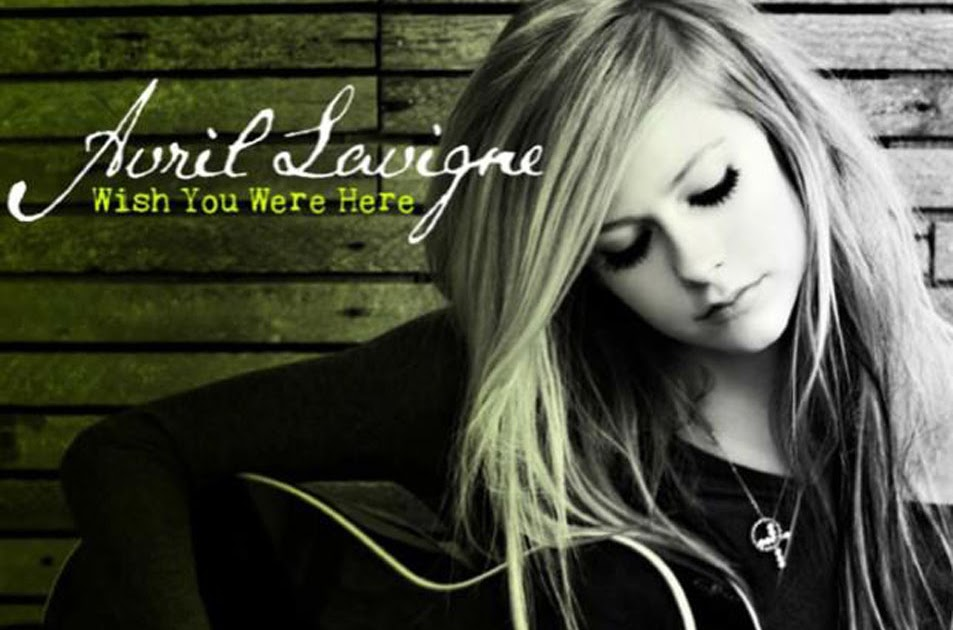 Wish You Were Here Avril Lavigne - Cancer Treatment