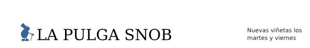 La pulga snob