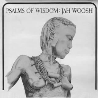 Jah Woosh - Psalms Of Wisdom