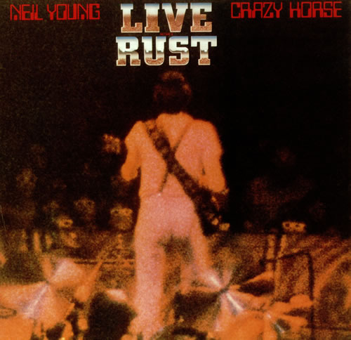 LPs EN DIRECTO indispensables Neil-Young-Live-Rust-441047