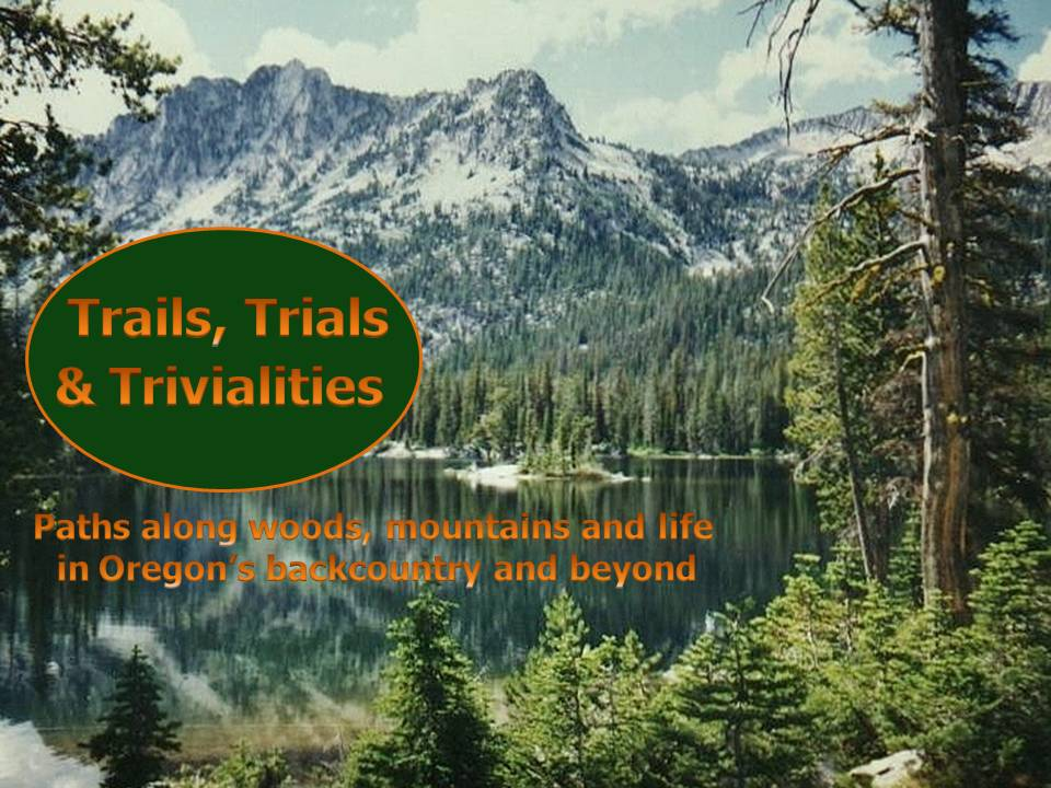 Trails, Trials and Trivialities