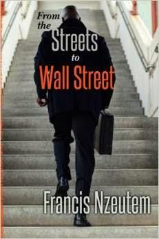 streets to wall street, francis nzeutem, black, racism, wall street, finance