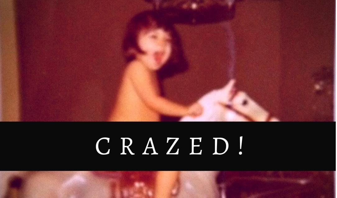 Crazed!