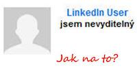 Jak být na LinkedIn neviditelný? - °MIRIDIA blog°