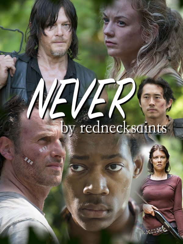 Never (Bethyl Fan-Fiction)