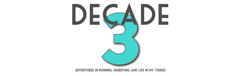 Decade Three