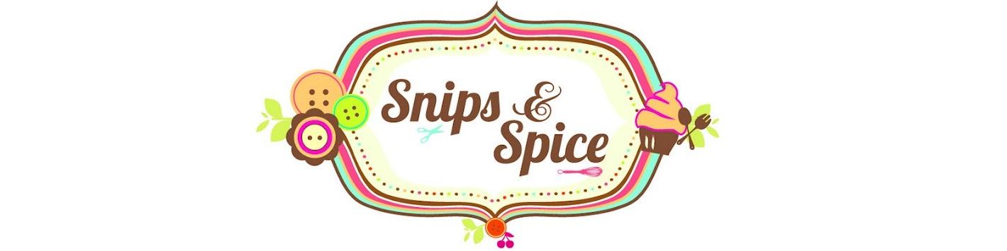 Snips & Spice