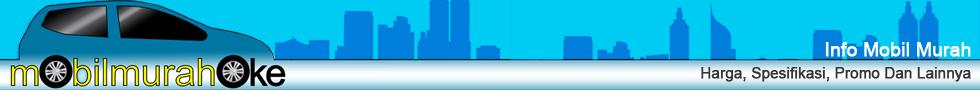 Info Mobil City Car Murah LCGC : Harga, Dealer & Promo Terbaru