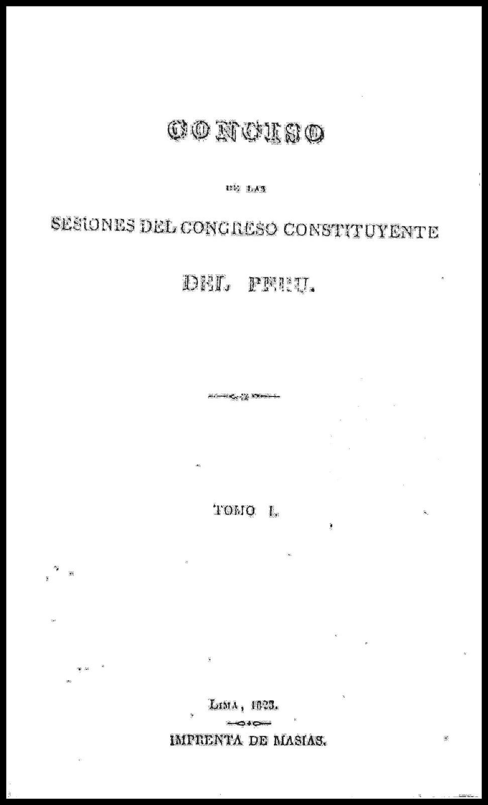 Conciso de las Sesiones del Congreso Constituyente del Perú 1823
