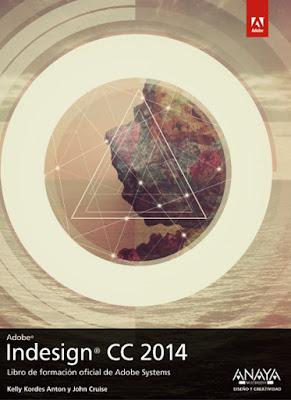 LIBRO - Indesign CC. 2014  Libro de Formación Oficial de Adobe Systems  Kelly Kordes Anton & John Cruise   (Anaya Multimedia - 11 junio 2015)  DISEÑO - INFORMÁTICA | Comprar en Amazon