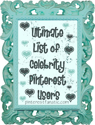 List of Celebrities on Pinterest, Celebrity, Lists, Pinning