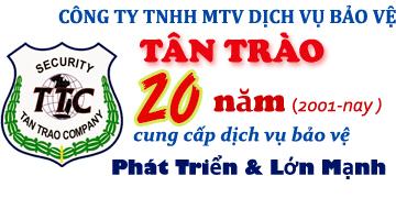 Công ty Bảo vệ Tân Trào - 20 năm cung cấp dịch vụ bảo vệ, vệ sỹ chuyên nghiệp