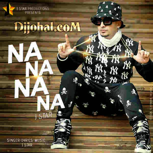 na na na na lyrics & hd official video  j star  mp3 download