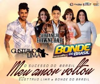bonde do brasil part gusttavo lima meu amor voltou