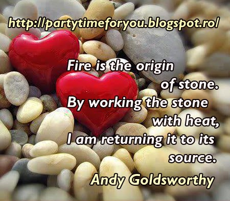 Fire is the origin of stone.By working the stone with heat, I am returning it to its source.