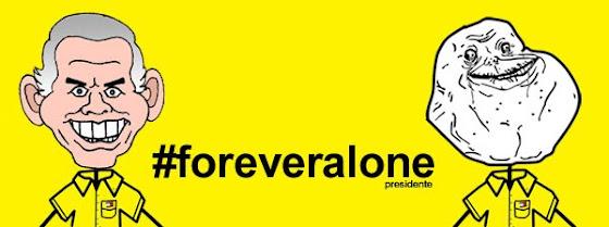 forever alone presidente