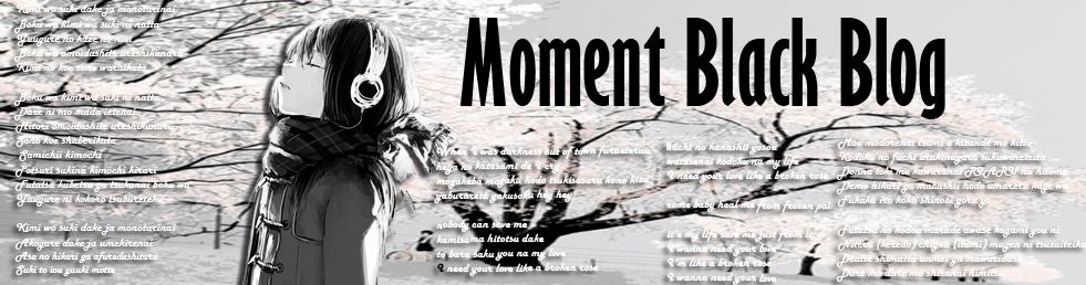 ::Moment Black::