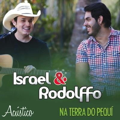 Download Israel e Rodolffo – Não Me Leve a Mal Mp3