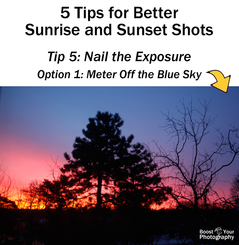 Tip 5 for Better Sunrise and Sunset Shots: Meter off the blue sky | Boost Your Photography