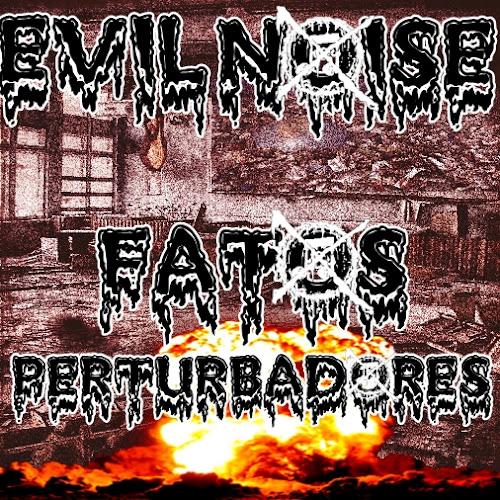 Evil Noise - Fatos Perturbadores [ 2015 ]