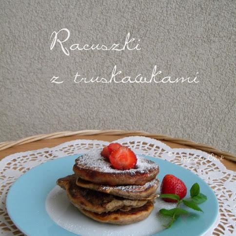 Śniadanie:Racuszki z truskawkami