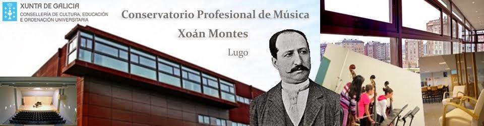 Conservatorio Profesional de Música Xoán Montes Lugo