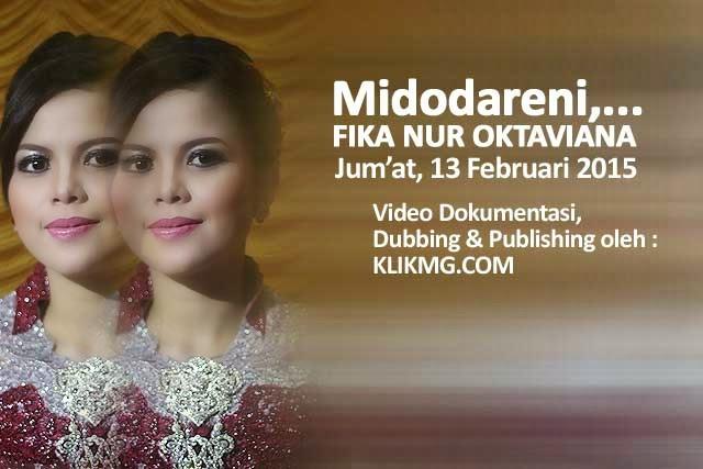 Sampul Cover Scene Video Dokumentasi Pernikahan : FIKA & BAYU - Sabtu, 14 Februari 2015, Foto & Video oleh Klikmg Foto & Video