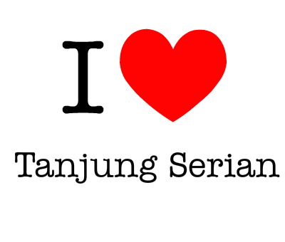 Say Love To Tanjung Serian