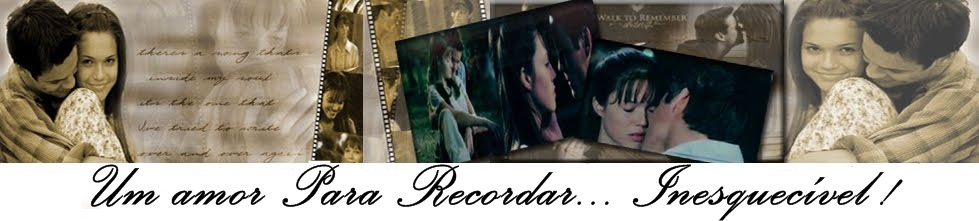Um amor Para Recordar...Inesquecivel!