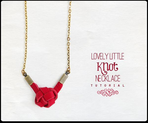 http://www.erinsiegeljewelry.blogspot.com/2014/02/lovely-little-knot-necklace-diy-tutorial.html