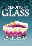 The Bending of Glass