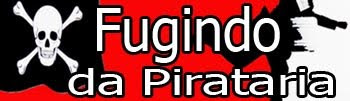 Fugindo da Pirataria