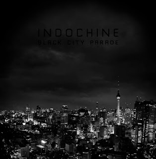 Indochine - Black City Parade