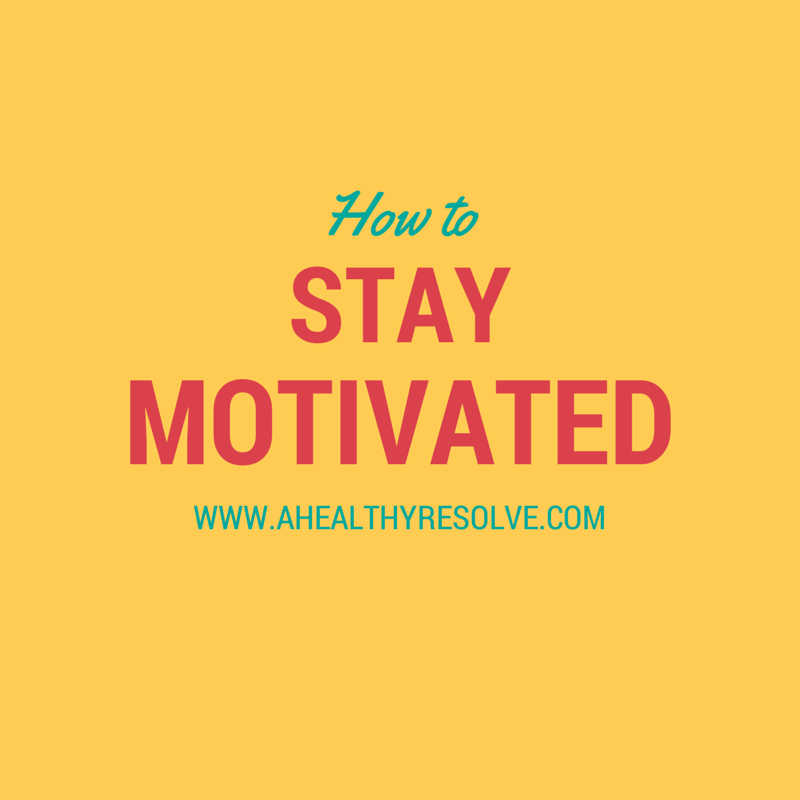 My tips for staying motivated with your health and fitness.