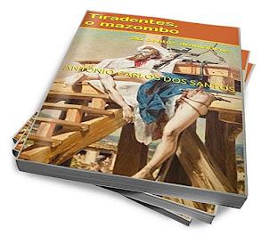 """O livro """"Tiradentes, o mazombo"""""""
