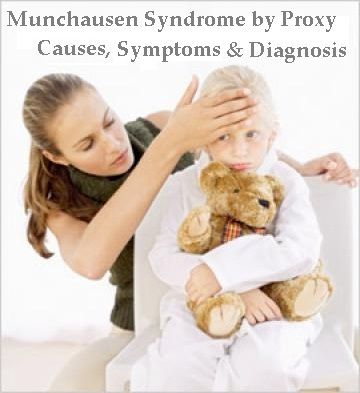 Munchausen Syndrome by Proxy: Causes, Symptoms & Diagnosis