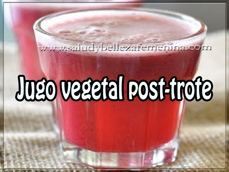 Bebidas saludables , bebidas para adelgazar , jugo vegetal post-trote