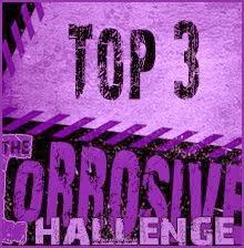 Corrosive Challenge Top 3 26.11.13