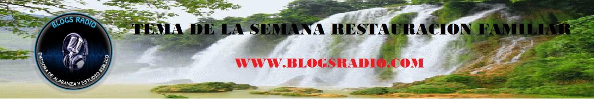 B. TEMA DE LA SEMANA RESTAURACIÓN FAMILIAR.