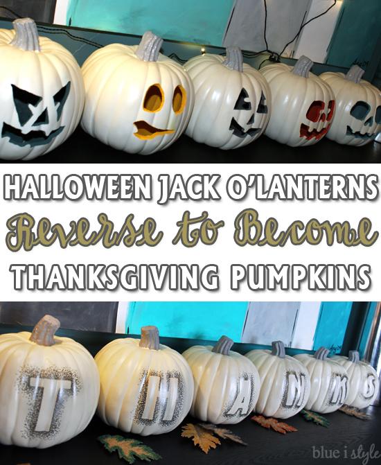 Halloween pumpkins reverse for Thanksgiving