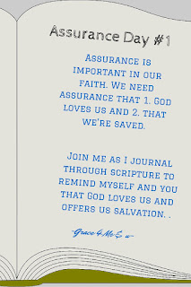 Day 1 of our guided Scripture Journaling on assurance. Join Grace 4 Me & U everyday this week as we are reminded that God loves us and offers us salvation. | Grace 4 Me & U