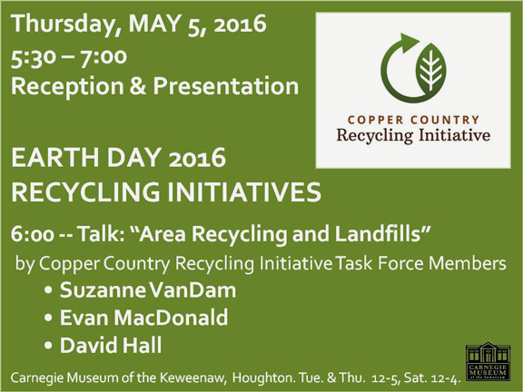 Copper Country Recycling Initiative at Carnegie Museum May 5