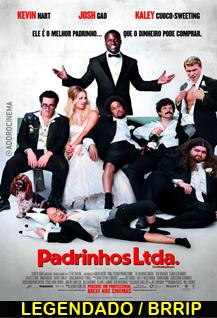Assistir Padrinhos Ltda. Legendado 2015
