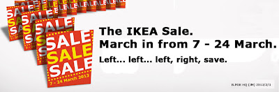 The IKEA March Sale  7 - 24 March 2013