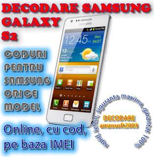 Decodare Samsung Galaxy S2 i9100 pe IMEI