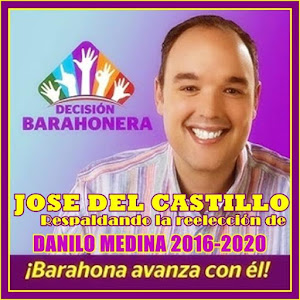 POR EL DESARROLLO Y EL PROGRESO DE BARAHONA