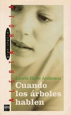 Cuando los arboles hablen - Laurie Halse Anderson