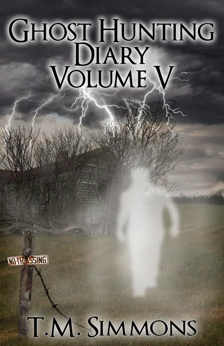 Ghost Hunting Diary Volume V