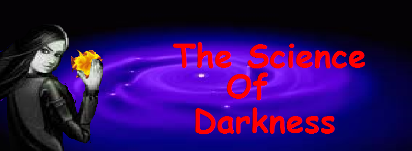 The Science of Darkness