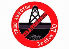 NO al fracking en el distrito de tres arroyos